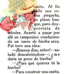 From Los tres cerditos (The Three Little Pigs)