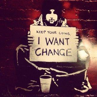 Quédate con tus monedas, quiero cambio.